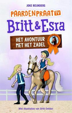 Brit & Esra Het avontuur met het zadel Boek Paardenpraat TV