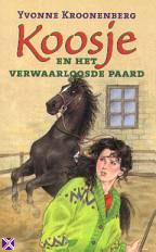 Koosje-en-het-verwaarloosde paard Yvonne Kroonenberg