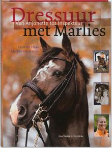 Dressuur met Marlies - Marlies van Baalen Karin de Haan (boek)