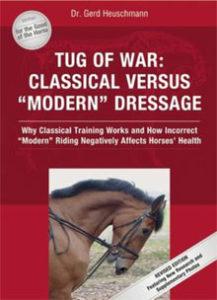 Tug of War Classical Versus Modern Dressage - Gert Heuschmann