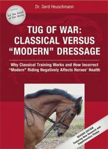 Tug of War Classical Versus Modern Dressage - Gerd Heuschmann