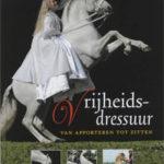 Vrijheidsdressuur - Miriam Nieuwe Weme (boek)
