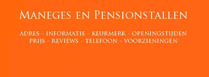 Maneges en Pensionstallen