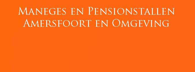 Maneges Amersfoort Pensionstallen